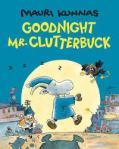 goodnight mr clutterbuck